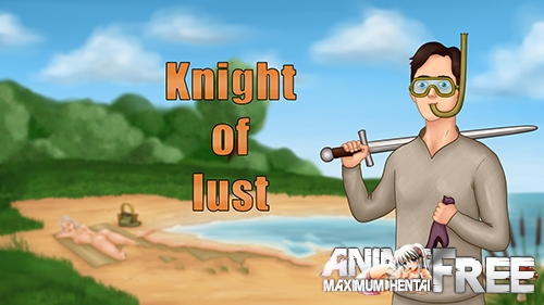 Knight of lust [2020] [Uncen] [ADV] [Android Compatible] [ENG,RUS] H-Game