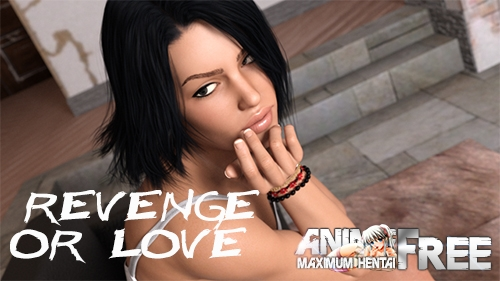 Revenge or Love [2020] [Uncen] [ADV, 3DCG] [Android Compatible] [ENG] H-Game