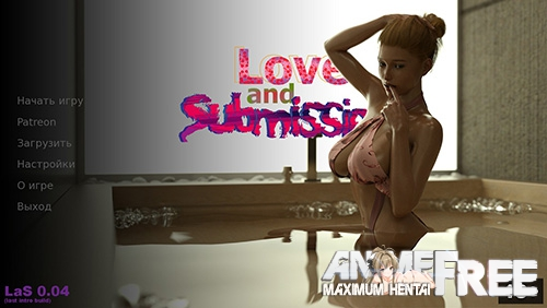 Love and Submission [2017] [Uncen] [ADV, 3DCG] [Android Compatible] [RUS,ENG] H-Game