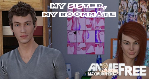 My Sister, My Roommate [2018] [Uncen] [ADV, 3DCG] [Android Compatible] [ENG,RUS] H-Game