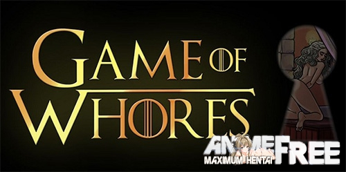 Game of Whores / game of whores [2018] [Uncen] [ADV] [Android Compatible] [ENG, RUS] H-Game