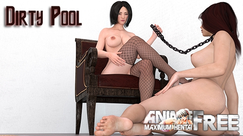 Dirty Pool / Dirty game [2018] [Uncen] [ADV, 3DCG] [Android Compatible] [ENG, RUS] H-Game