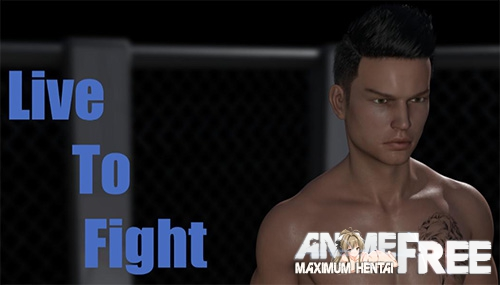 Live To Fight [2018] [Uncen] [ADV, 3DCG] [Android Compatible] [ENG,RUS] H-Game