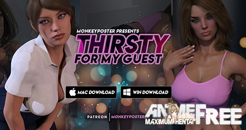 Thirsty For My Guest [2019] [Uncen] [ADV, 3DCG] [Android Compatible] [ENG,RUS] H-Game