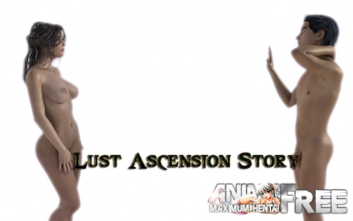Lust Ascension Story [2019] [Uncen] [ADV, 3DCG] [Android Compatible] [ENG] H-Game