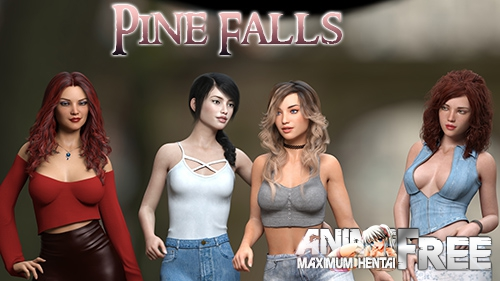 Pine Falls [2019] [Uncen] [ADV, 3DCG] [Android Compatible] [ENG,RUS] H-Game