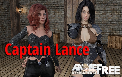 Captain Lance [2019] [Uncen] [ADV, 3DCG, RPG] [Android Compatible] [ENG,RUS] H-Game