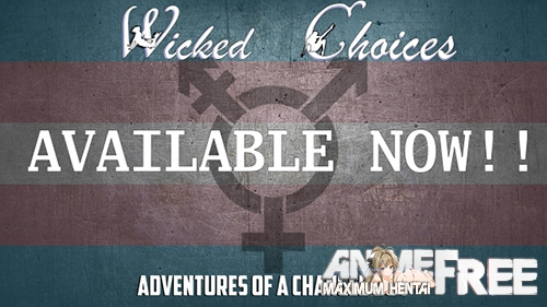 Wicked Choices: Adventures of a Changed Boy [2019] [Uncen] [ADV, 3DCG] [Android Compatible] [ENG,RUS] H-Game