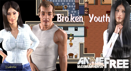 Broken Youth [2019] [Uncen] [ADV, 3DCG, Animation] [Android Compatible] [ENG,RUS] H-Game