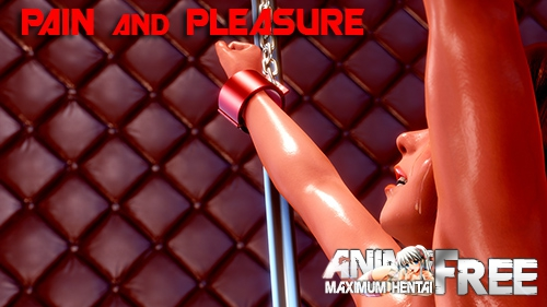 Pain and Pleasure [2019] [Uncen] [ADV, 3DCG] [Android Compatible] [ENG,RUS] H-Game