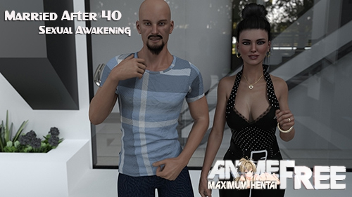 Married After 40: Sexual Awakening [2019] [Uncen] [ADV, 3DCG] [Android Compatible] [ENG,RUS] H-Game