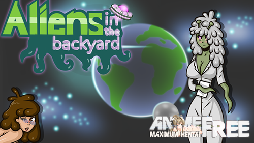 Aliens in the Backyard [2019] [Uncen] [ADV] [Android Compatible] [ENG,RUS] H-Game