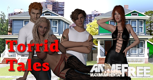 Torrid Tales [2019] [Uncen] [ADV, 3DCG] [Android Compatible] [ENG,RUS] H-Game