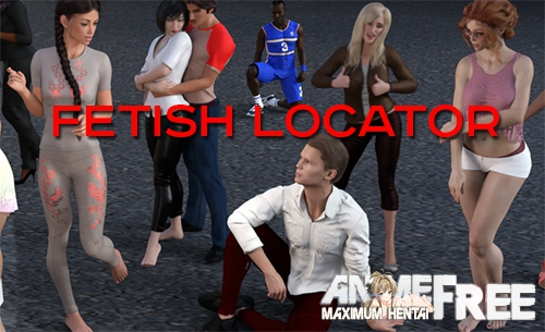 Fetish Locator [2019] [Uncen] [ADV, 3DCG] [Android Compatible] [ENG,RUS,GER] H-Game