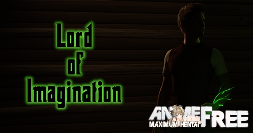 Lord of Imagination [2019] [Uncen] [ADV, 3DCG, Animation] [Android Compatible] [ENG,RUS] H-Game